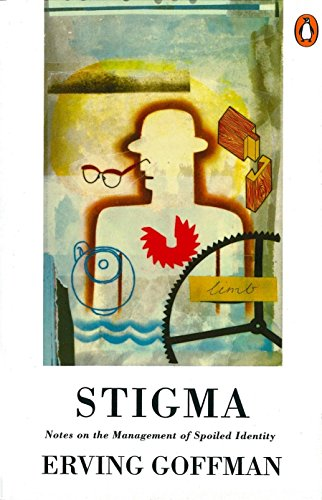 Stigma: Notes on the Management of Spoiled Identity von Penguin