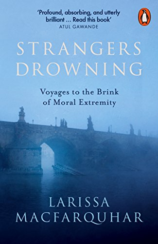 Strangers Drowning: Voyages to the Brink of Moral Extremity von Penguin