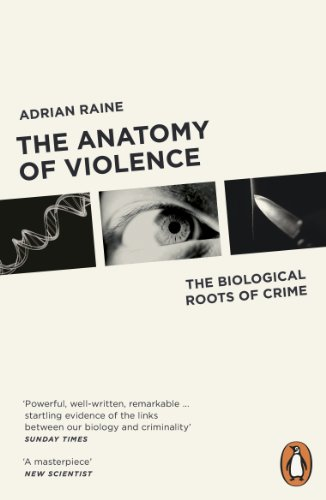 The Anatomy of Violence: The Biological Roots of Crime von Penguin