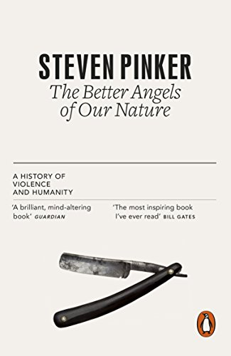 The Better Angels of Our Nature: A History of Violence and Humanity von Penguin