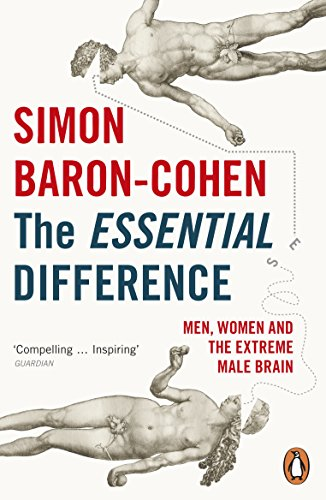The Essential Difference: Men, Women and the Extreme Male Brain von Penguin