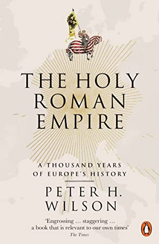 The Holy Roman Empire: A Thousand Years of Europe's History von Penguin Books Ltd (UK)