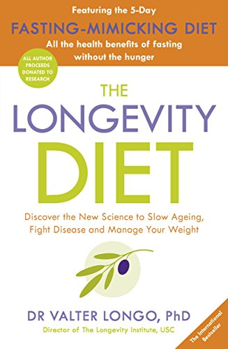 The Longevity Diet: 'How to live to 100 . . . Longevity has become the new wellness watchword . . . nutrition is the key' VOGUE von Penguin