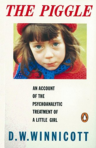 The Piggle: An Account of the Psychoanalytic Treatment of a Little Girl (Penguin Psychology) von Penguin
