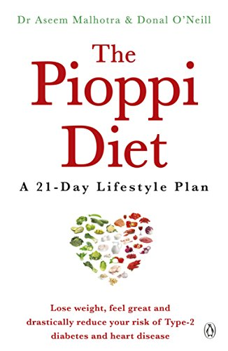 The Pioppi Diet: A 21-Day Lifestyle Plan. As followed by Labour MP Tom Watson von Penguin