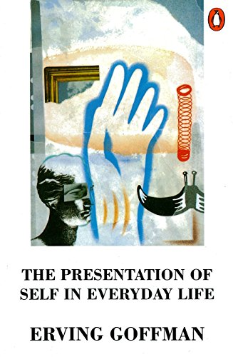 The Presentation of Self in Everyday Life (Penguin Psychology) von Penguin