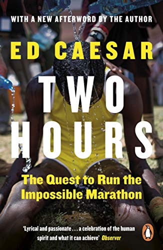 Two Hours: The Quest to Run the Impossible Marathon von Penguin Books Ltd