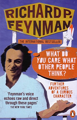 'What Do You Care What Other People Think?': Further Adventures of a Curious Character von Penguin