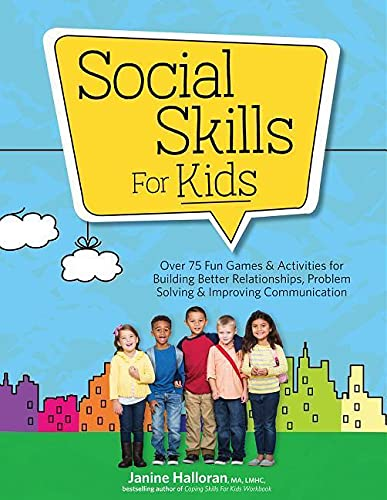 Social Skills for Kids: Over 75 Fun Games & Activities for Building Better Relationships, Problem Solving & Improving Communcation von PESI Publishing & Media