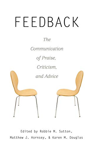 Feedback: The Communication of Praise, Criticism, and Advice (Language as Social Action, Band 11) von Peter Lang Publishing Inc. New York