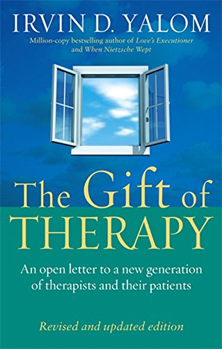 The Gift Of Therapy: An open letter to a new generation of therapists and their patients: Reflections on Being a Therapist von Piatkus