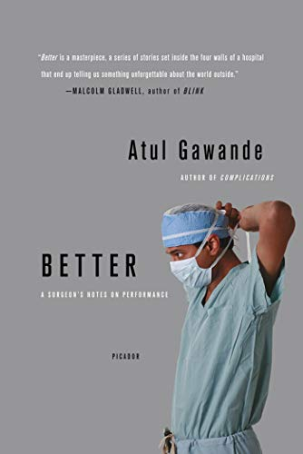 Better: A Surgeon's Notes on Performance von Macmillan USA