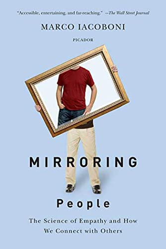 Mirroring People: The Science of Empathy and How We Connect with Others von PICADOR