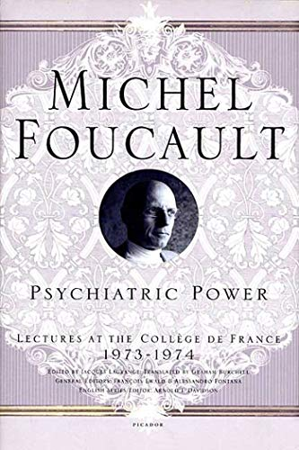 Psychiatric Power (Lectures at the College de France) von Picador