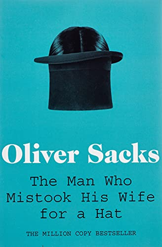 The Man Who Mistook His Wife for a Hat (Picador Classic, Band 19) von Picador