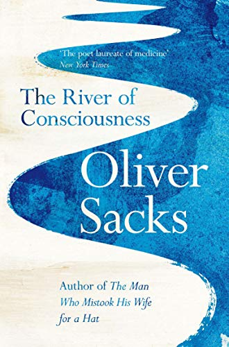 The River of Consciousness von Macmillan Publishers International / Picador