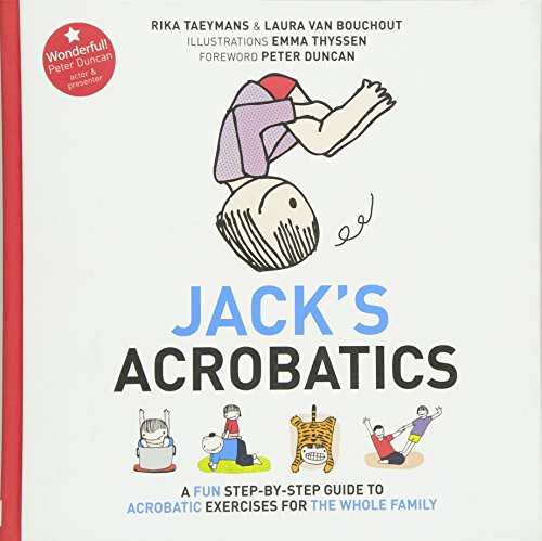 Jack's Acrobatics: A Fun Step-by-Step Guide to Acrobatic Exercises for the Whole Family von Pinter & Martin Ltd.
