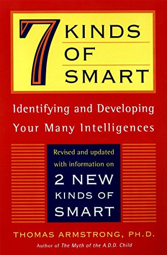 7 Kinds of Smart: Identifying and Developing Your Multiple Intelligences von Plume