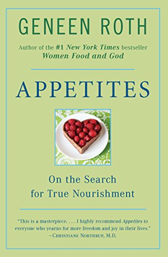 Appetites: On the Search for True Nourishment von Plume