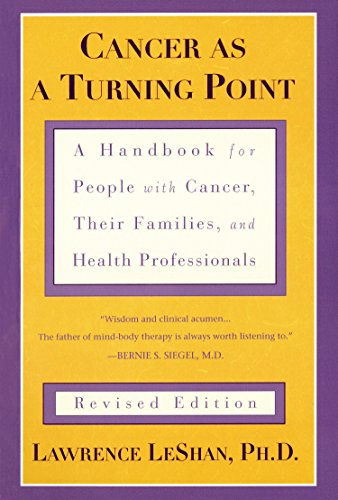 Cancer As a Turning Point: A Handbook for People with Cancer, Their Families, and Health Professionals von Plume