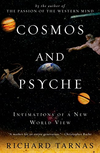 Cosmos and Psyche: Intimations of a New World View von Plume