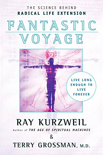 Fantastic Voyage: Live Long Enough to Live Forever von PLUME