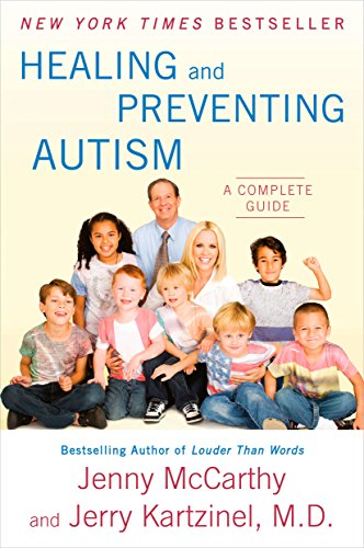 Healing and Preventing Autism: A Complete Guide von Plume