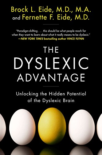 The Dyslexic Advantage: Unlocking the Hidden Potential of the Dyslexic Brain von Plume
