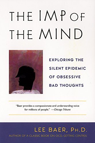 The Imp of the Mind: Exploring the Silent Epidemic of Obsessive Bad Thoughts von Plume