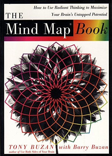 The Mind Map Book: How to Use Radiant Thinking to Maximize Your Brain's Untapped Potential von Plume