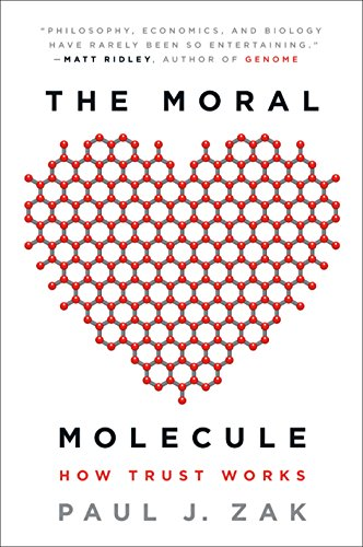 The Moral Molecule: How Trust Works von Plume