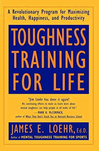 Toughness Training for Life: A Revolutionary Program for Maximizing Health von Plume
