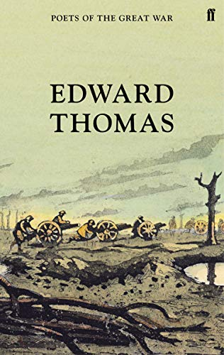 Selected Poems of Edward Thomas (Poets of the Great War) von Faber & Faber