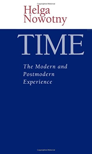 Time: The Modern and Postmodern Experience von Polity