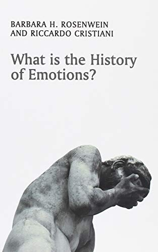What is the History of Emotions? (What Is History?) von Polity