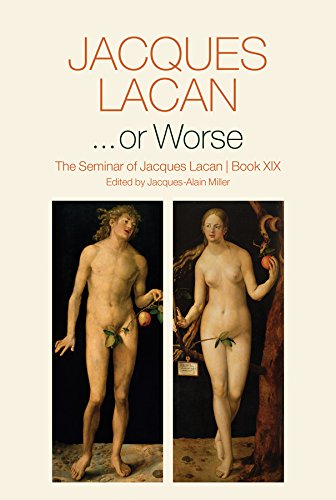 ...or Worse: The Seminar of Jacques Lacan von Polity