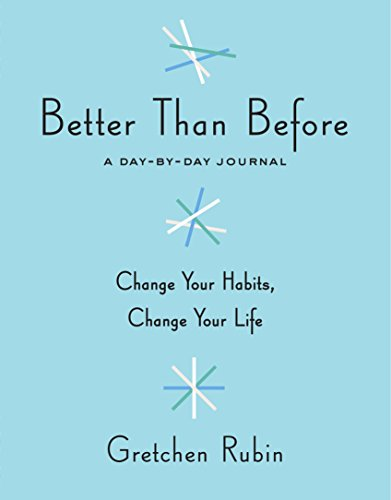 Better Than Before: A Day-by-Day Journal von Random House LCC US