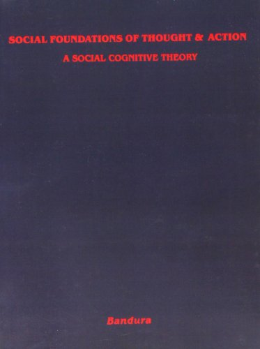 Social Foundations of Thought and Action: A Social Cognitive Theory (Prentice-Hall Series in Social Learning Theory) von PRENTICE HALL