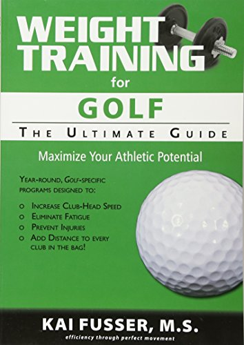 Weight Training for Golf: The Ultimate Guide von Price World Publishing