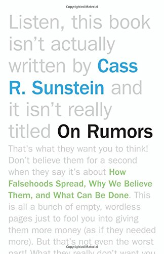 On Rumors: How Falsehoods Spread, Why We Believe Them, and What Can Be Done von PRINCETON UNIV PR