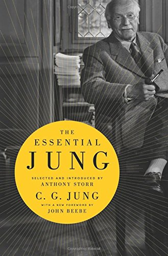 The Essential Jung: Selected and Introduced by Anthony Storr von PRINCETON UNIV PR