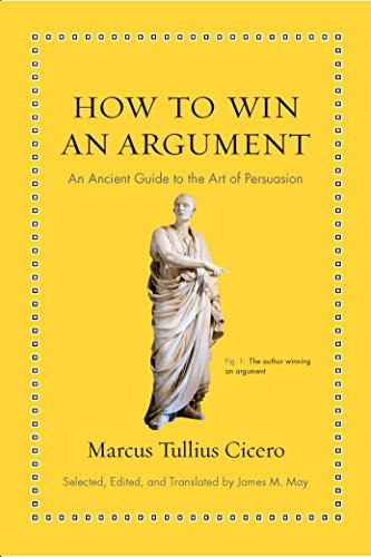 How to Win an Argument: An Ancient Guide to the Art of Persuasion (Ancient Wisdom for Modern Readers) von Princeton Univers. Press