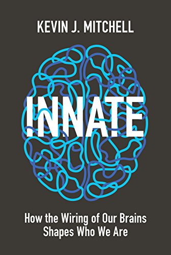 Innate: How the Wiring of Our Brains Shapes Who We Are von Princeton Univers. Press