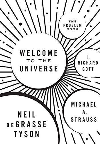 Welcome to the Universe: The Problem Book von Princeton University Press