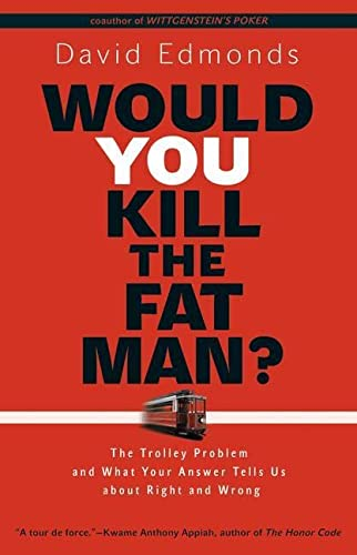 Would You Kill the Fat Man? von Princeton Univers. Press