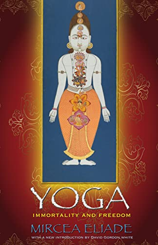 Yoga: Immortality and Freedom (Bollingen Series, Band 56) von Princeton Univers. Press