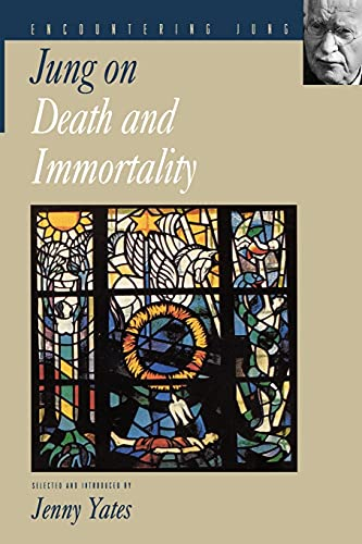 Jung on Death and Immortality (Selections) von Princeton University Press