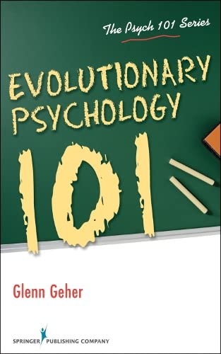 Evolutionary Psychology 101 (Psych 101) von SPRINGER PUB