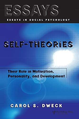 Self-theories: Their Role in Motivation, Personality, and Development (Essays in Social Psychology Series) von Psychology Press