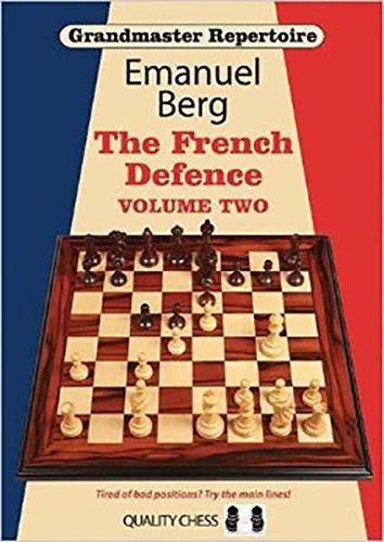 Grandmaster Repertoire 15 - The French Defence Volume Two: The French Defence -- Volume 2 von Quality Chess UK LLP